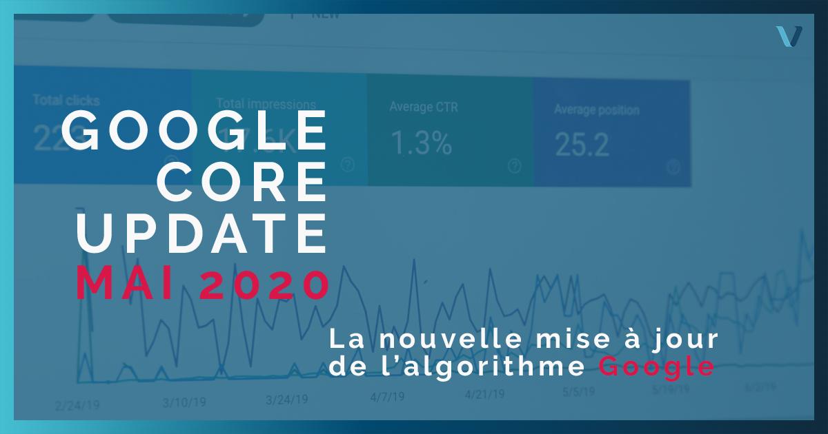 Explication de la mise à jour Google May 2020 Core update