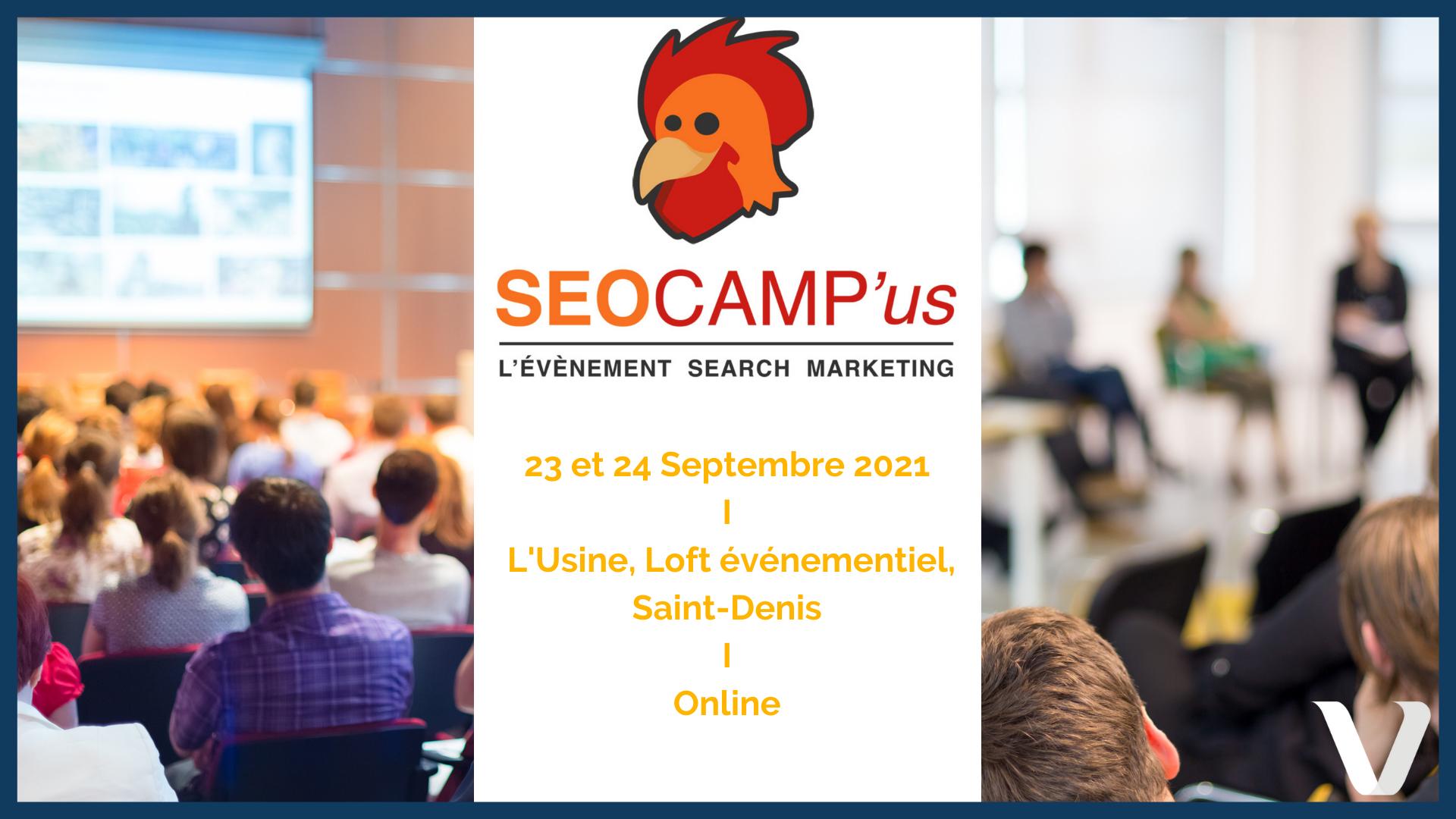 Evénement : le SEO Camp'Us Paris 2021 par l'asso SEO CAMP