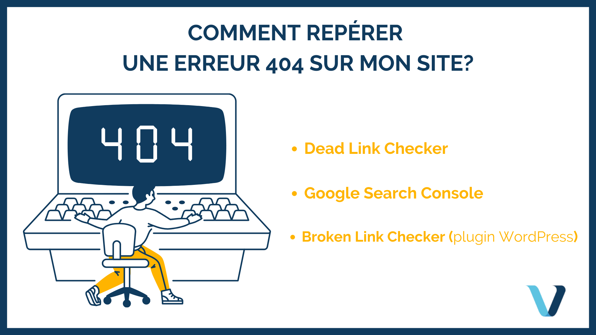 Nos meilleurs conseils pour repérer les erreurs 404
