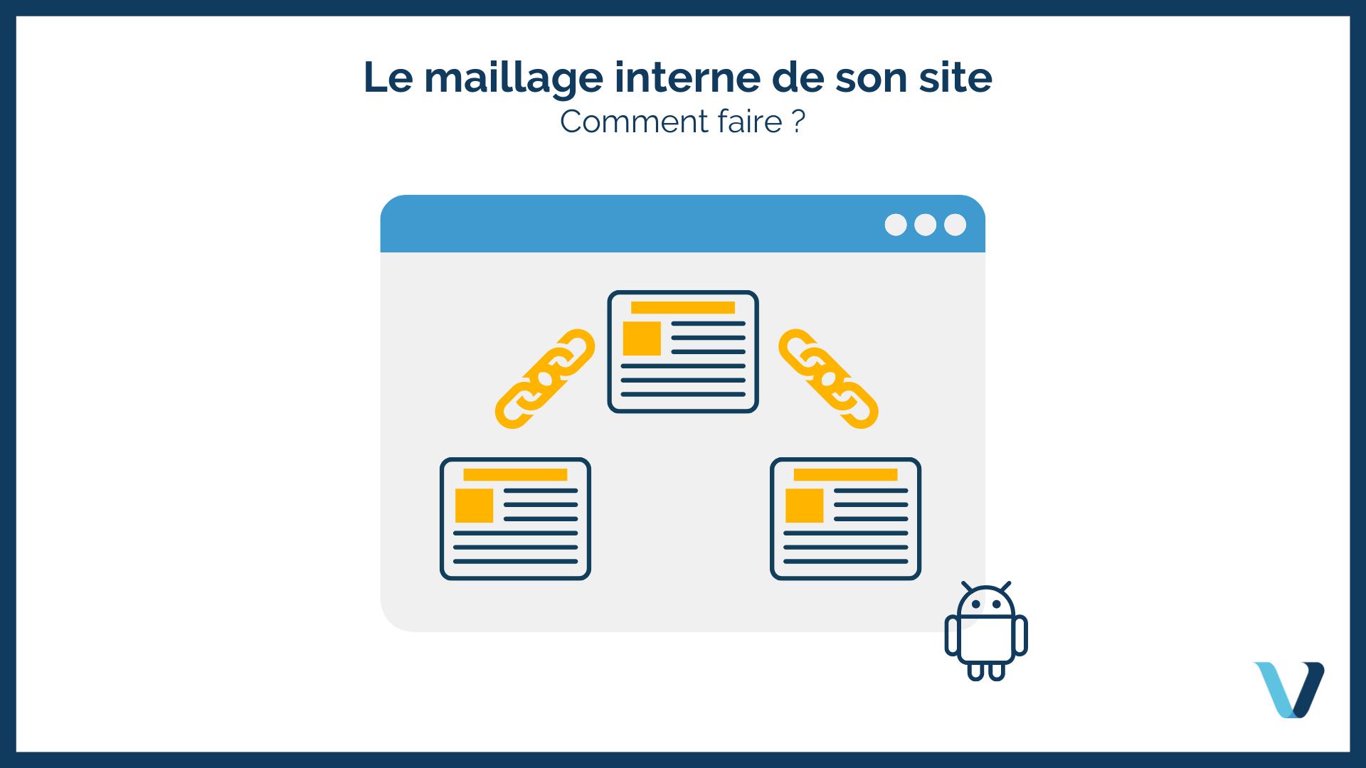 Maillage interne pour son site : comment faire ?